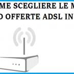 Migliori offerte adsl Vodafone, Fastweb e Tiscali di settembre 2014